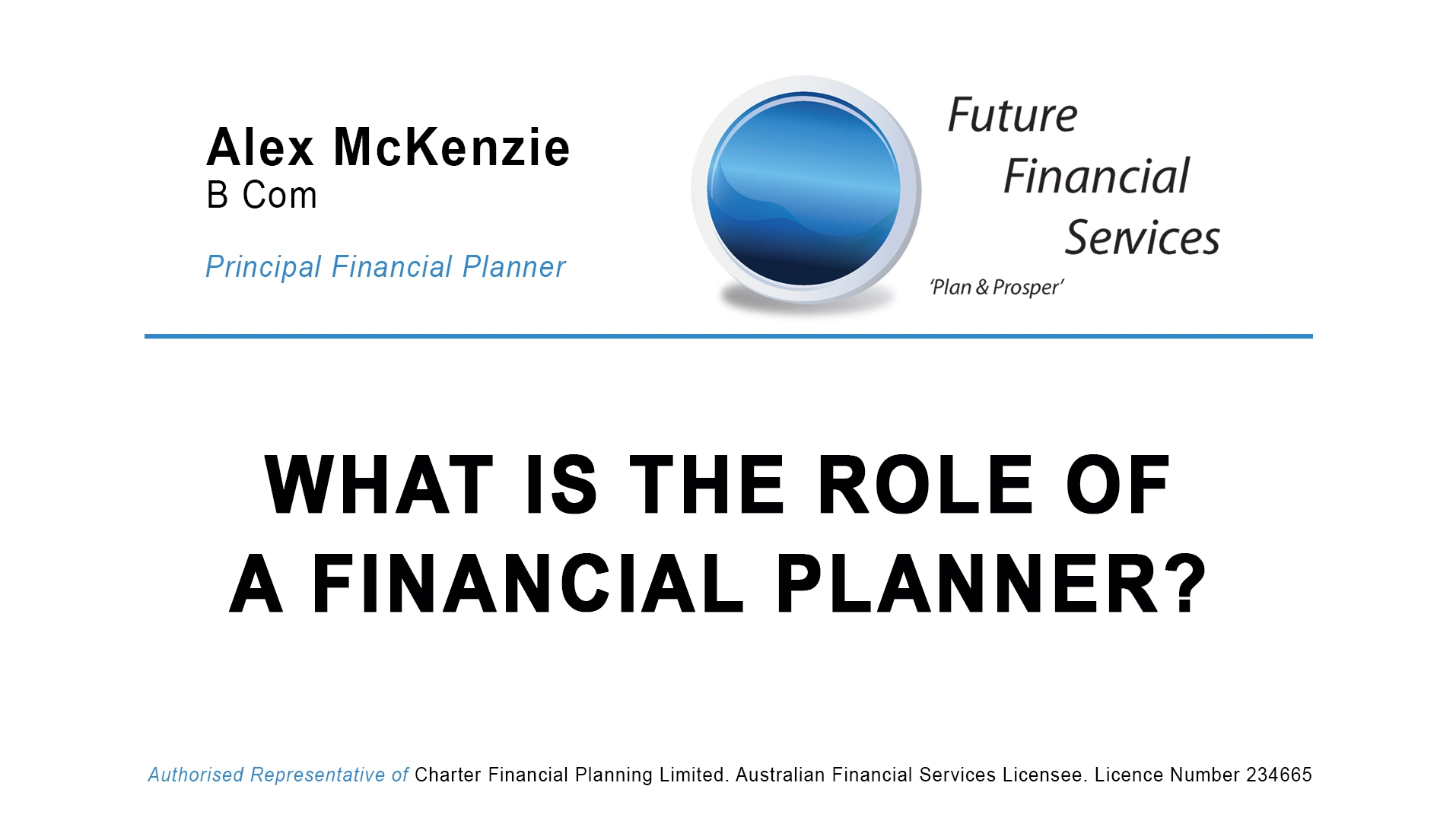 What is the role of a financial planner